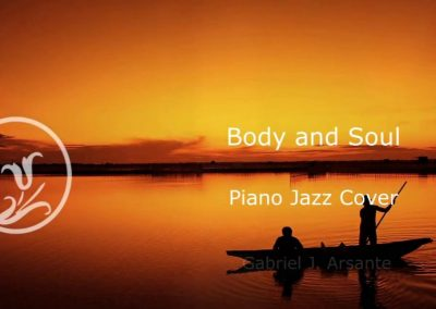 Body and Soul – Piano Jazz Cover